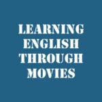 Изучение английского языка по сериалам и фильмам