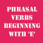Английские фразовые глаголы на E с переводом и произношением